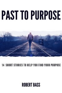 Past to Purpose